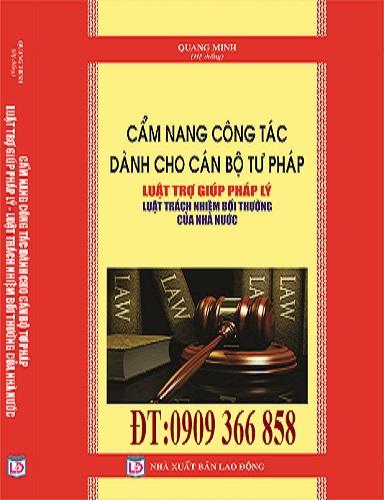 Sách Luật Việt Sách Cẩm Nang Công tác Dành Cho Cán Bộ tư Pháp ,Luật trợ giúp pháp lý,luật trách nhiệm bồi thường của nhà nước