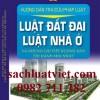 Sách hướng dẫn tra cứu pháp luật-luật đất đai,luật nhà ở